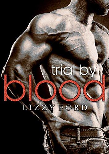Trial by Blood (Trial Series Book 3) – Lizzyford