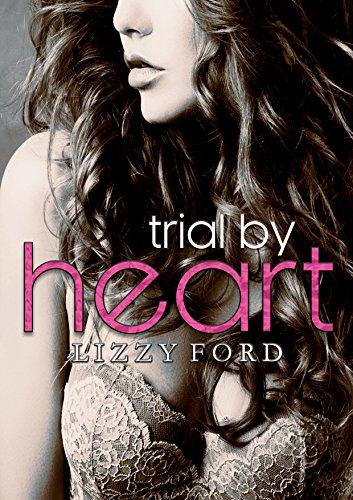 Trial by Heart (Trial Series Book 4) – Lizzyford